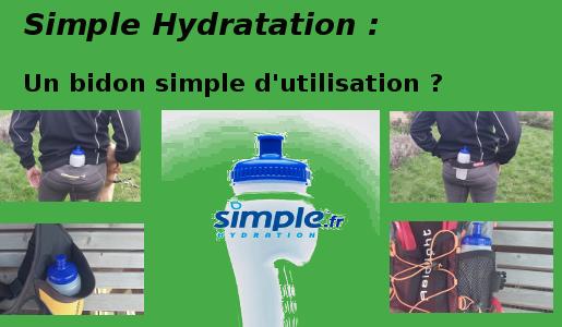 Simple Hydratation : un simple bidon ?