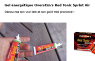 Gel energetique Overstim's Red Tonic Sprint Air : Le vrai test