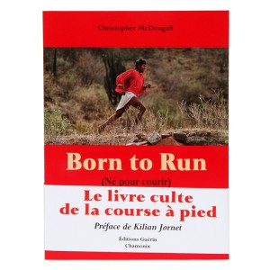 Vous pouvez aussi acheter le livre Born to run en français sur Chapitre.Com