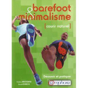 Le seul guide français sur les chaussures minimalistes. A découvrir dans la Boutique Sports Outdoor. © Boutique Sports Outdoor